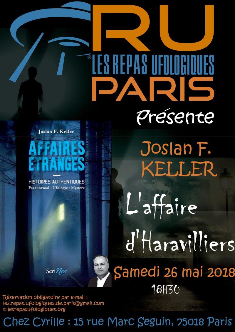PARIS – Soirée du samedi 26 mai 2018 – Joslan F. KELLER nous présente l'affaire d'Haravilliers
