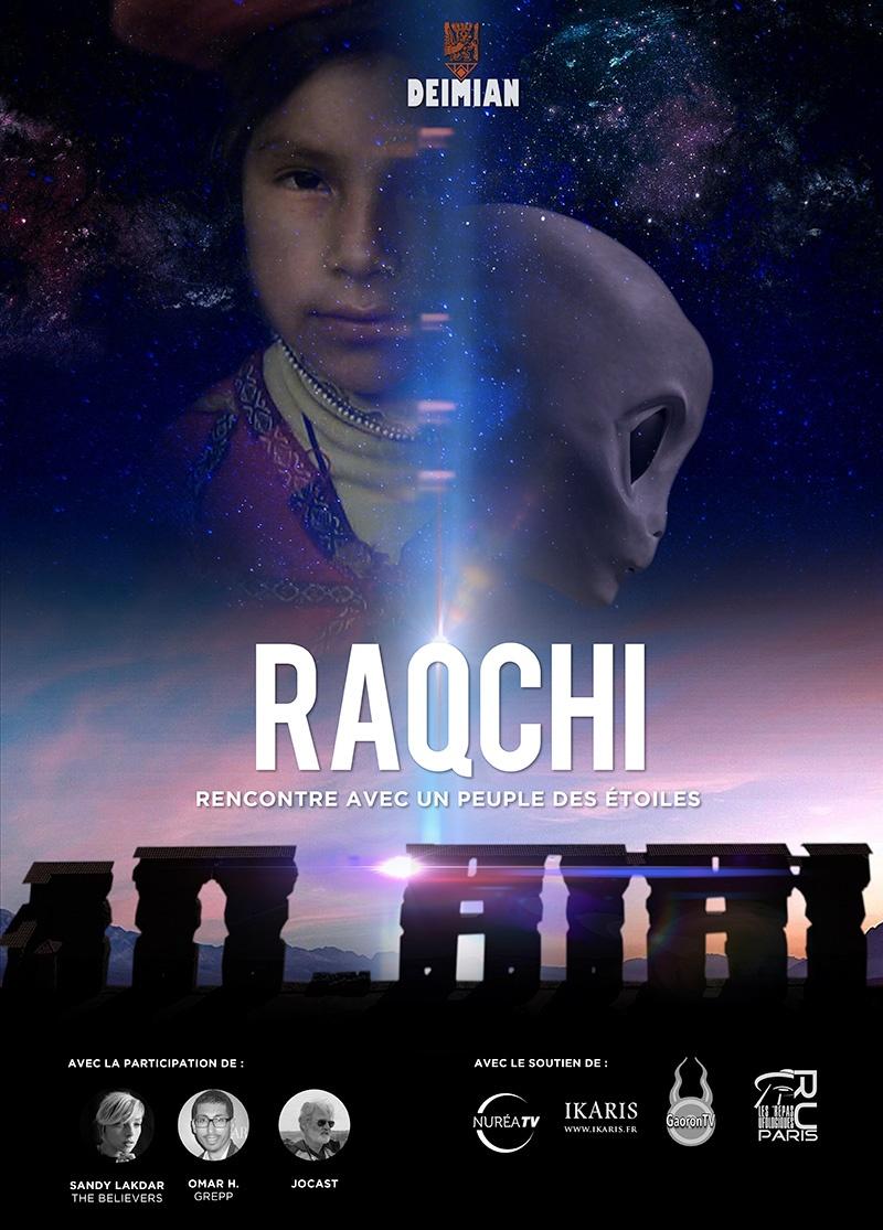 RAQCHI : DEÏMIAN NOUS PRESENTE UN DOCUMENTAIRE OVNI EXCEPTIONNEL